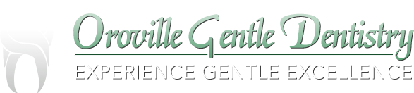 Oroville Gentle Dentistry