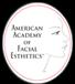 American Acadamy of FAcial Esthetics