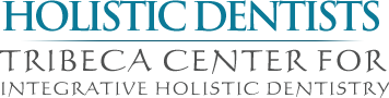 Tribeca Center for Integrative Holistic Dentistry