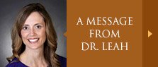 message from Dr. Leah