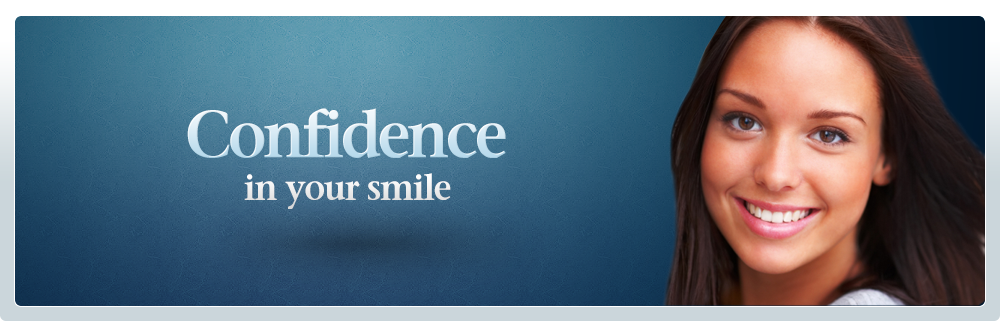 Confidence in your Smile