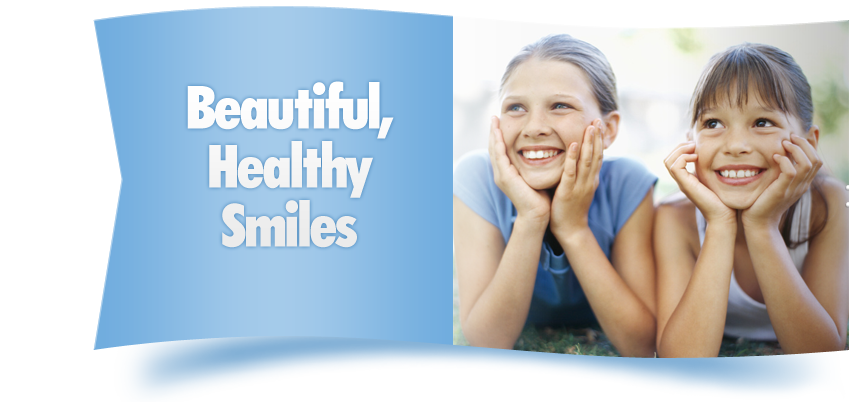 Beautiful, Healthy Smiles