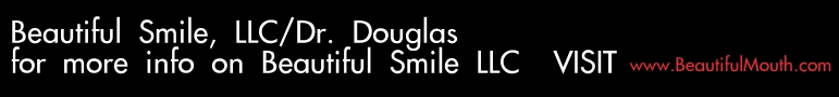 Beautiful Smile, LLC/Dr. Douglas