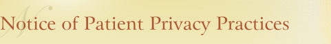 Notice of Patient Privacy Practices