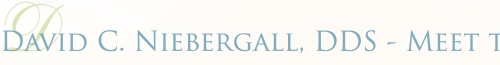 David C. Niebergall, DDS - Meet the Dentist, Malibu Dentist, Malibu cosmetic dentist