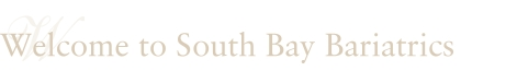 Welcome to South Bay Bariatrics