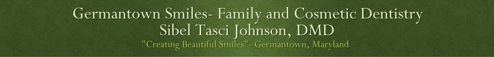 Germantown Smiles- Family and Cosmetic Dentistry