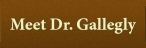 Meet Dr. Gallegly