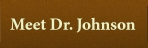 Meet Dr. Johnson