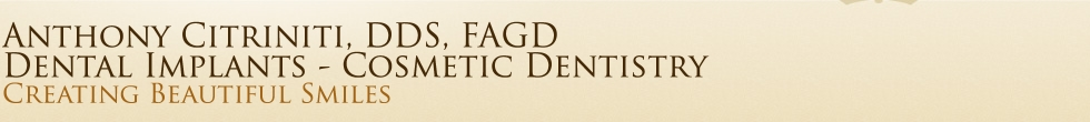 Anthony Citriniti, DDS, FAGD