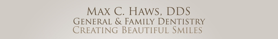 Max C. Haws, DDS