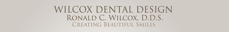 WILCOX DENTAL DESIGN