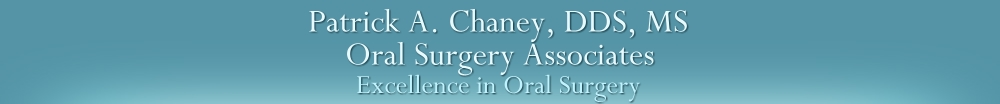 Patrick A. Chaney, DDS, MS