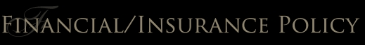 Financial/Insurance Policy