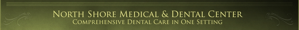 North Shore Medical & Dental Center