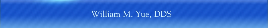 William M. Yue, DDS