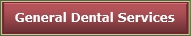 General Dental Services