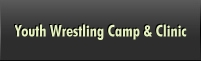 Youth Wrestling Camp & Clinic
