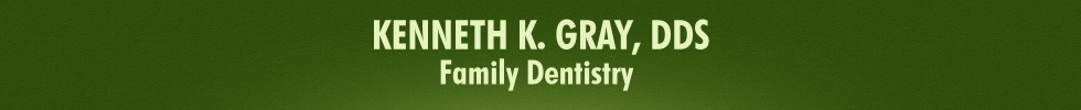 KENNETH K. GRAY, DDS