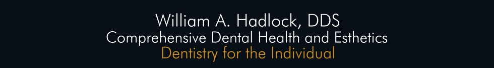William A. Hadlock, DDS