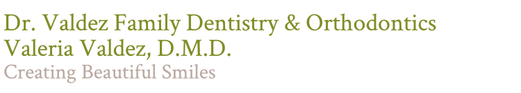 Dr. Valdez Family Dentistry & Orthodontics