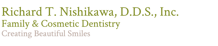 Richard T. Nishikawa, D.D.S., Inc.