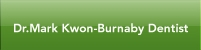 Dr.Mark Kwon-Burnaby Dentist