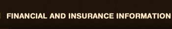 Financial and Insurance Information