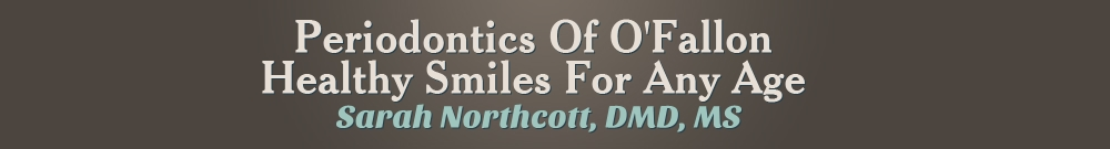 Periodontics Of O'Fallon