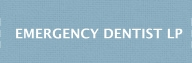 Emergency Dentist LP