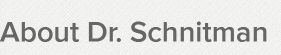About Dr. Schnitman