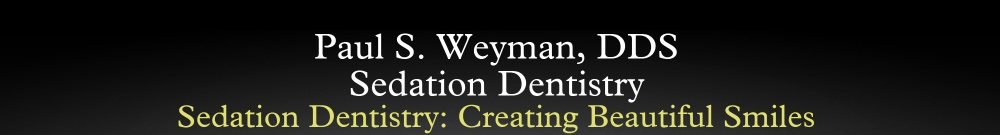 Paul S. Weyman, DDS