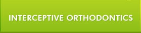 Interceptive Orthodontics