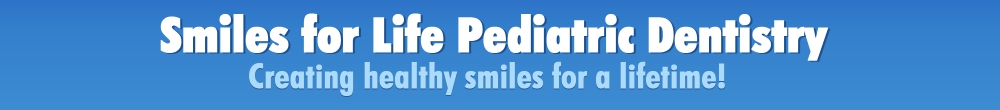 Smiles for Life Pediatric Dentistry