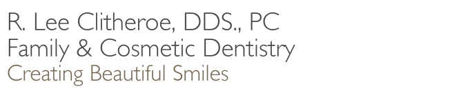 R. Lee Clitheroe, DDS., PC