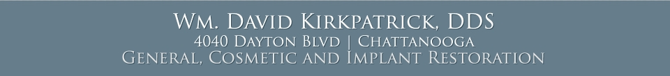 Wm. David Kirkpatrick, DDS