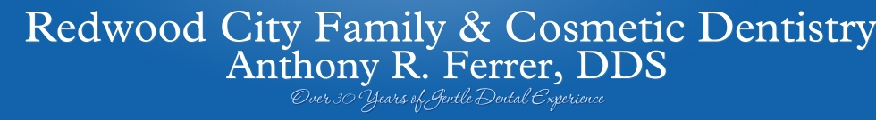Redwood City Family & Cosmetic Dentistry