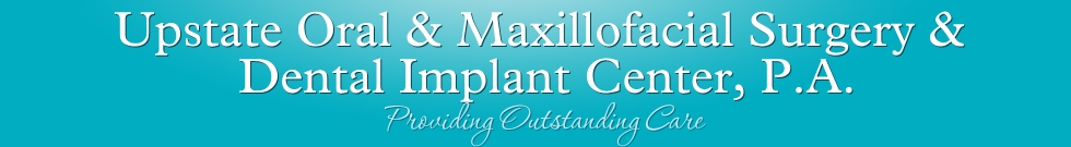 Upstate Oral & Maxillofacial Surgery &