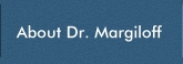 About Dr. Margiloff