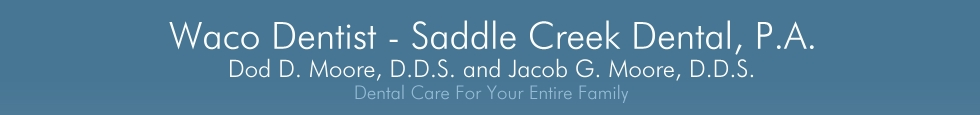 Waco Dentist - Saddle Creek Dental, P.A.