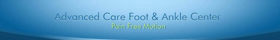 Advanced Care Foot & Ankle Center