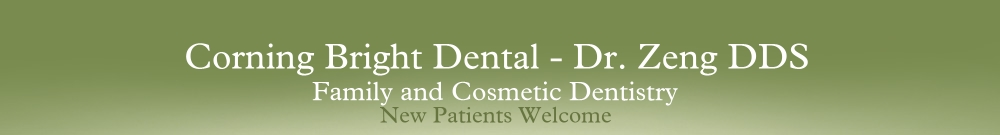 Corning Bright Dental - Dr. Zeng DDS