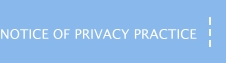 Notice of Privacy Practice