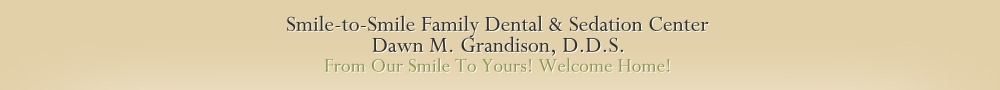 Smile-to-Smile Family Dental & Sedation Center